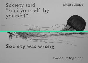 Society Was Wrong