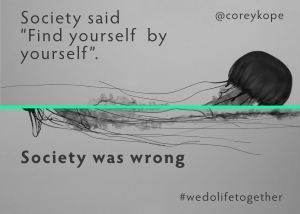 Society Was Wrong