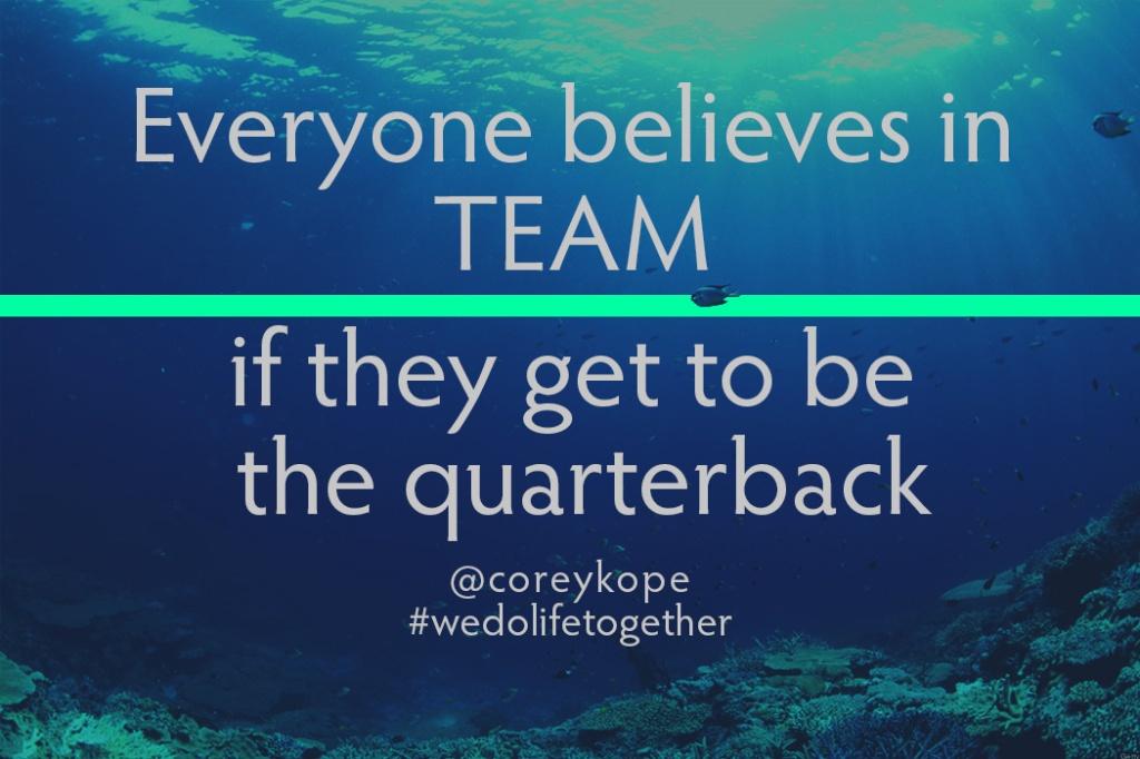 Everyone believes in TEAM