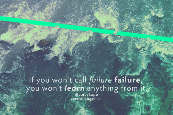 If you won't call failure, failure Final