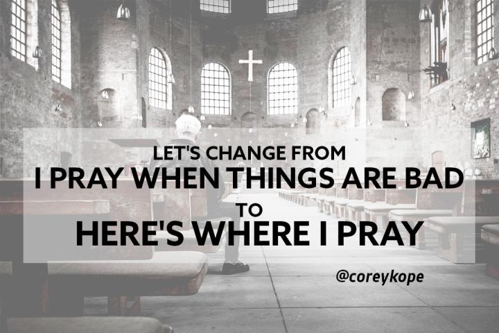 here's where I pray