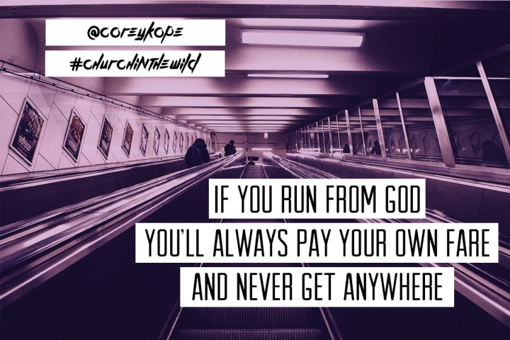 If you run from God