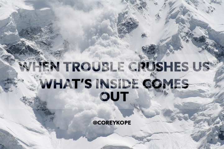 When trouble crushes us handle